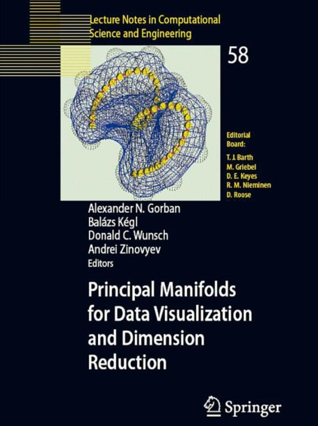 Principal Manifolds for Data Visualization and Dimension Reduction book